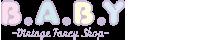B.A.B.Y ~Vintage Fancy Shop~